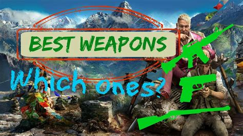 Far Cry 4 Best Weapons - YouTube